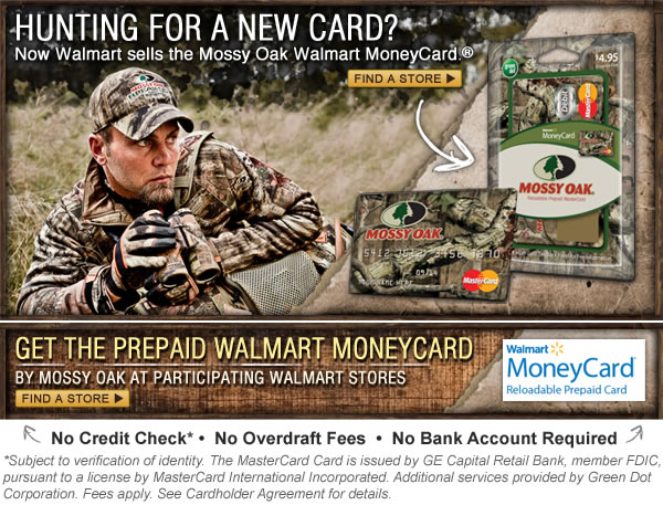 Hunting for a new card? Walmart has the Mossy Oak Walmart MoneyCard - Available at participating Walmart Stores